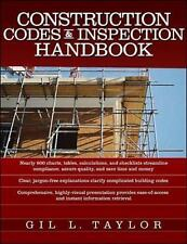 Construction Codes and Inspection Handbook by Gil L. Taylor (2006, Paperback)
