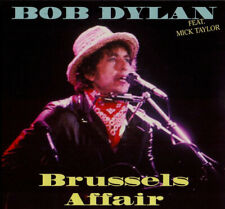 "BOB DYLAN Feat. Mick Taylor "" BRUSSELS AFFAIR, 2 CD'S DIGIPACK"""
