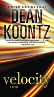 Velocity: A Novel by Koontz, Dean