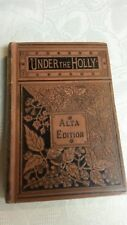 """1869 First Edition """" UNDER THE HOLLY """"  Alta Edition"""