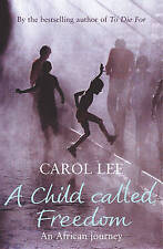 Lee, Carol, A Child Called Freedom, Very Good Book
