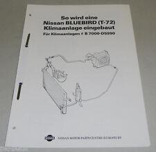 Werkstatthandbuch Einbauanleitung Klimaanlage #B7000-D5990 Nissan Bluebird T72