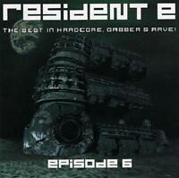 RESIDENT E 6 = Neophyte/Catscan/Deevoid/Promo/Megashira...=2CD= HARDCORE GABBER