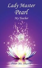 Lady Master Pearl: My Teacher by Peter Mt. Shasta, (Paperback), Church of the Se