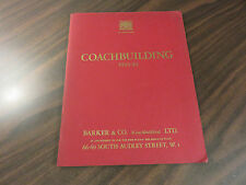 Coachbuilding 1933-34 Barker & Co LTD 1970 Reprint Rolls Royce Owners' Club