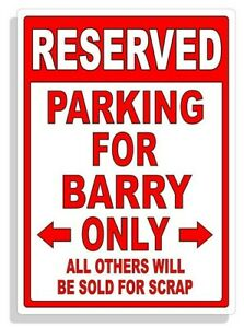 Personalized Parking Sign Wall Decal Metal Sign No Parking Customized Barry