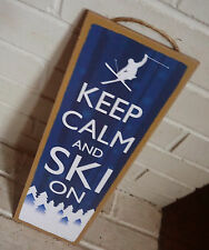 KEEP CALM AND SKI ON Blue Skiing Lodge Skiers Cabin Home Decor Warning Sign NEW