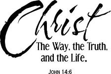 John 14-6  Christ the way the truth bible quote wall vinyl decal