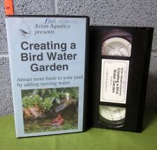 CREATING A BIRD WATER GARDEN instructional VHS bird-watching 1994
