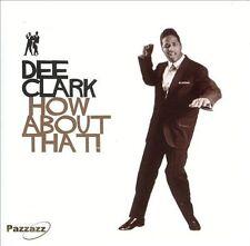 Clark, Dee-Clark, Dee - How About That! CD NEW