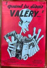 Affiche QUAND TU DISAIS VALERY Nicole Le Garrec, René Vautier, Accordéon 40x60cm