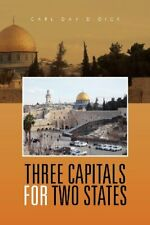 Three Capitals for Two States