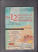 12 Secrets of Highly Creative Women -a portable mentor by Gail McMeekin