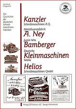 Dingwerth: Geschichte Schreibmaschinen: Kanzler Helios -Klimax Liliput Neya u.a.