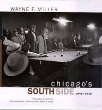 Chicago's South Side, 1946-1948 by Miller, Wayne F.