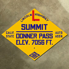Donner Pass summit California CSAA Lincoln Highway road sign auto club AAA US 40