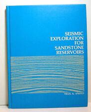 Seismic Exploration For Sandstone Reservoirs / 1980