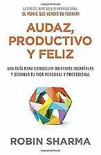 Audaz, Productivo y feliz (Spanish Edition) by Sharma, Robin S.