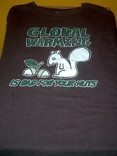 Distressed Style Global warming is bad for your nut's t-shirt Brown Sz: XL