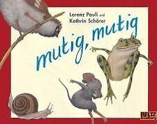 mutig, mutig - Lorenz Pauli - 9783407760784