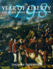 THE YEAR OF LIBERTY: THE STORY OF THE GREAT IRISH REBELLION OF 1798. , Pakenham,