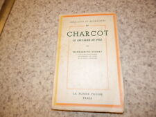 1937.Charcot le chevalier du pole.Marguerite Verdat (envoi)