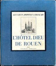L'HÔTEL DIEU DE ROUEN - Charles Terrasse 1945 - Normandie