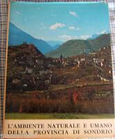 LIBRO=L'ambiente naturale e umano della provincia di Sondrio - AA.VV. 1971