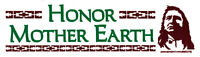 Honor Mother Earth - Small Bumper Sticker / Decal