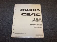 2002 2003 2004 Honda Civic Hatchback Factory Parts Catalog Manual DX LX EX GX Si