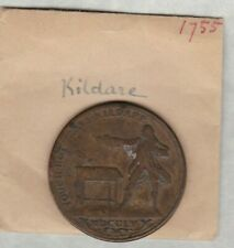 1754/1755 PROSPERITY TO OLD IRELAND KILDARE MEDAL IN A USED CONDITION