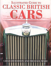 CARS - CLASSIC BRITISH CARS Graham Robson & Michael Ware **GOOD COPY**