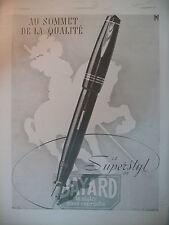 PUBLICITE DE PRESSE BAYARD STYLO PLUME MODELE SUPERSTYL CHEVALIER AD 1941