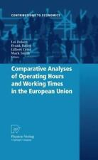 Contributions to Economics Ser.: Comparative Analyses of Operating Hours and...