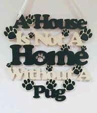 Pug Wooden Hanging Wall Sign - handmade