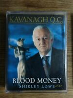 Kavanagh Q.C. Blood Money   Shirley Lowe  2 cassette audio book