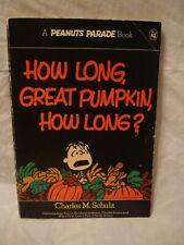 Peanuts Parade # 16 – How Long, Great Pumpkin, How Long?