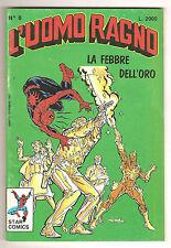 L'UOMO RAGNO N.8 STAR COMICS CON BOLLINO