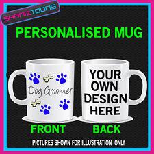 PERSONALIZZATO DOG GROOMER regalo divertente Tazza da compleanno