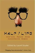 HalfLife: Jew-ish Tales from Interfaith Homes-ExLibrary