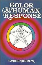 Color and Human Response : Aspects of Light and Color Bearing on the...