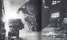 Lebendiger Stahl Kurt Blum Photographer First Swiss Edition(SD) 1960 Steel