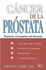 NEW Cancer De La Prostata: Respuestas A Las Preguntas Mas Frecuentes