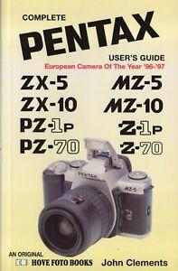 PENTAX Users Guide to ZX10/5, MZ10/5, PZ-1p, Z-1p, PZ -70, Z -70   Hove Photo