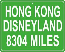 Hong Kong Disneyland in China custom mileage sign - distance to your house