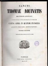 catena aurea -s.thomae aquinatis- volumen secundum in lucam e joannem - 1862