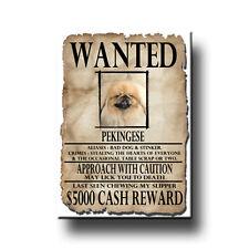 PEKINGESE Wanted Poster FRIDGE MAGNET New DOG Funny