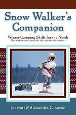 Snow Walker's Companion: Winter Camping Skills for the North, Alexandra Conover,