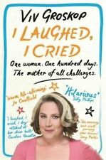 Groskop, Viv, I Laughed, I Cried: One Woman, One Hundred Days, The Mother of all