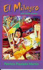 El Milagro and Other Stories (Camino Del Sol), Patricia Preciado Martin, Good Bo